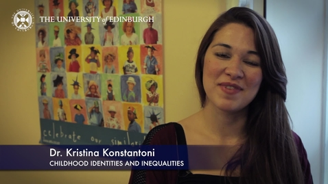 Thumbnail for entry Kristina Konstantoni-Childhood Identities and Inequalities-Research In A Nutshell-The Moray House School of Education-16/06/2015