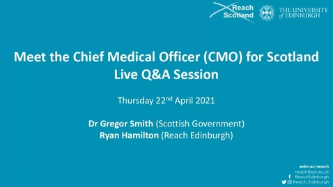 Thumbnail for entry Meet the Chief Medical Officer (CMO) for Scotland - Live Q&A