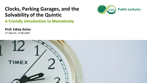 Thumbnail for entry Edray Goins: Clocks, Parking Garages, and the Solvability of the Quintic