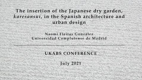 Thumbnail for entry Naomi Fleitas Gonzalez - The insertion of the Japanese dry garden karesansui in Spanish architecture and urban design