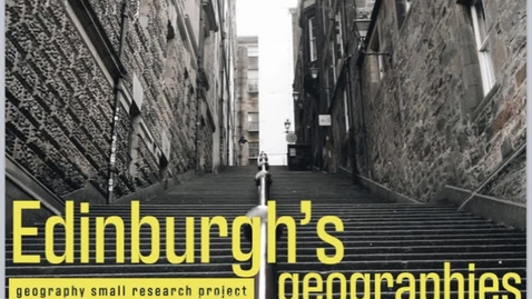 Thumbnail for entry Course Overview: Edinburgh's Geographies