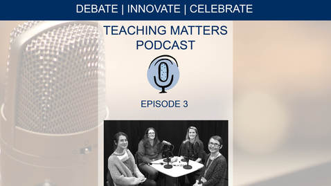 Thumbnail for entry Teaching Matters - Episode 3 - Climate optimism or fatalism: Teaching climate change in today's university