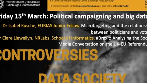 Thumbnail for entry Social Media analysis of Brexit -  Dr Clare Llewellyn - Data Controversies 2019
