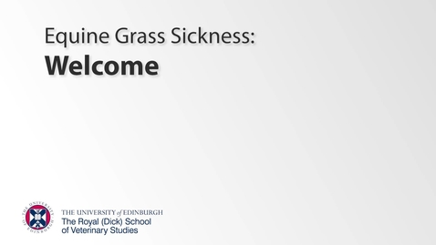Thumbnail for entry Grass Sickness - Welcome