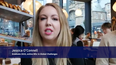 Thumbnail for entry Online MSc in Global Challenges - Graduates from 2019 on why they chose this degree