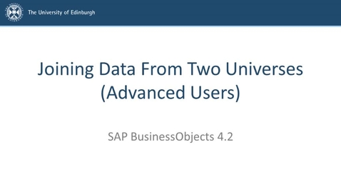 Thumbnail for entry SAP BusinessObjects 4.2 - Advanced users - Joining data from two Universes