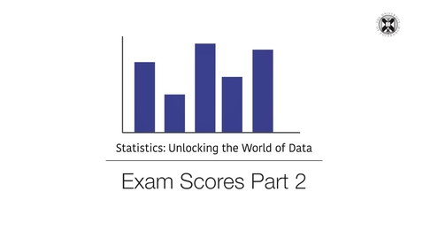 Thumbnail for entry Statistics - Exam Scores - Part 2
