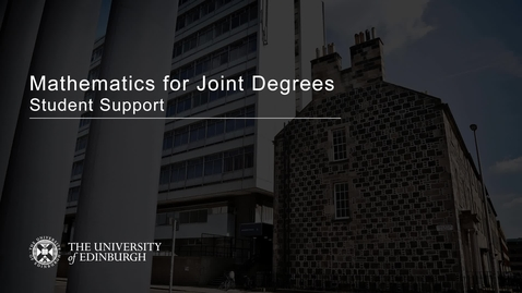 Thumbnail for entry Mathematics for Joint Degrees - Student Support - Grace Sansom (2020)