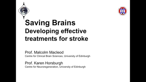 Thumbnail for entry Saving Brains; Developing Effective Treatments for Stroke