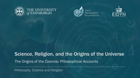 Thumbnail for entry 2. Science, Religion and the Origins of the Universe - Philosophical Accounts (Maudlin)