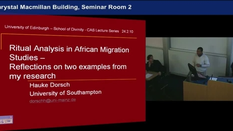 Thumbnail for entry Ritual Analysis and African Migration Studies - Hauke Dorsch