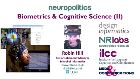 Thumbnail for entry Neuropolitics: Biometrics and Cognitive Science Part 2