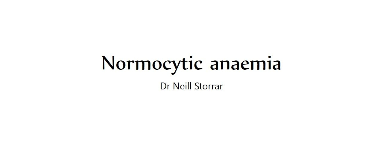 Normocytic anaemia