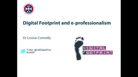 Thumbnail for entry Digital Footprint and e-professionalism