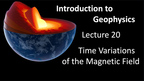 Thumbnail for entry Time Variations of the Observed Magnetic Field