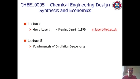Thumbnail for entry Lecture 5 - Fundamentals of Distillation Sequencing