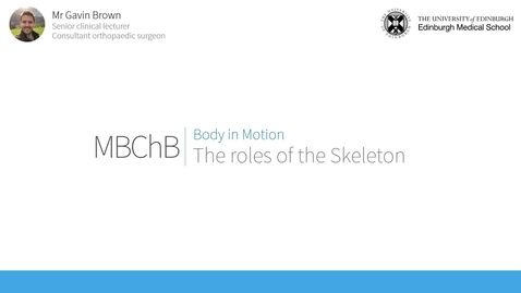 Thumbnail for entry Role of the skeleton