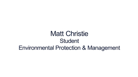 Thumbnail for entry Hear from our students:  MSc Environmental Protection and Management