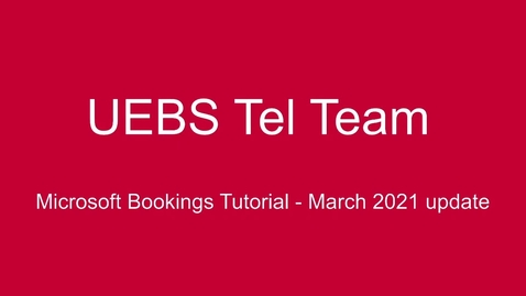 Thumbnail for entry Microsoft Bookings Tutorial  - March 2021