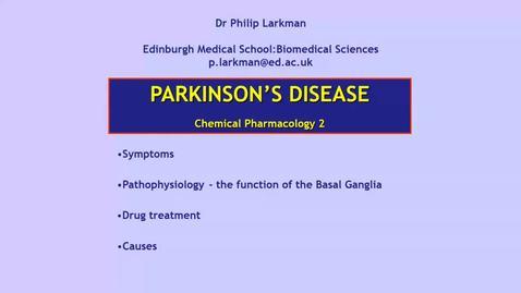 Thumbnail for entry CP2 CNS2 Parkinson's disease Dr Phil Larkman