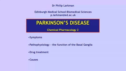 Thumbnail for entry CP2 CNS2 Parkinson's disease Dr Phil Larkman