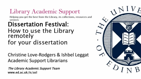 Thumbnail for entry Dissertation Festival: How to use the Library remotely for your dissertation