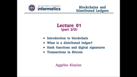 Thumbnail for entry Blockchains and Distributed Ledgers - Lecture 1 (part II/II)
