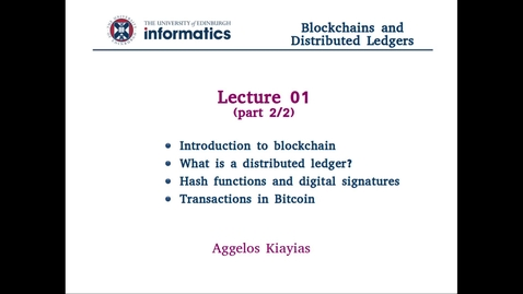 Blockchains and Distributed Ledgers - Lecture 1 (part II/II)