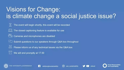 Thumbnail for entry Visions for Change: is climate change a social justice issue?