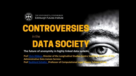 Thumbnail for entry Burkhard Schafer Data Controversies Week 4  2018