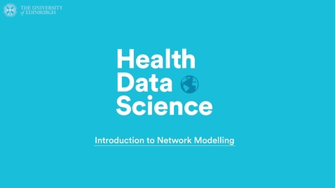 Thumbnail for entry Introduction to Network Modelling