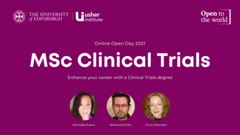 Thumbnail for entry May 2021 Open Day - MSc Clinical Trials