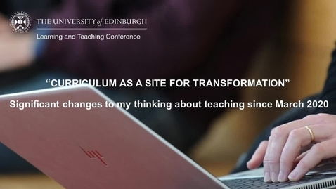Thumbnail for entry L&TC 2021 Panel 2: Significant Changes to My thinking About Teaching Since March 2020 with BSL interpretation