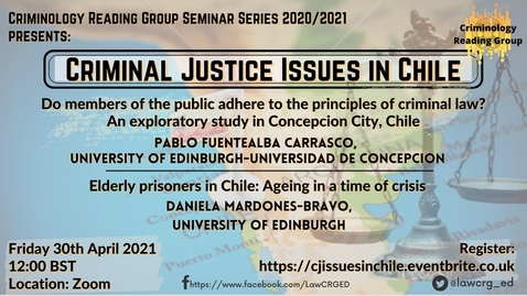 Thumbnail for entry 'Criminal Justice Issues in Chile' 30th April 2021