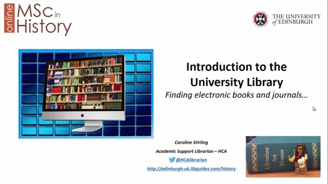 Thumbnail for entry MSc History (online) Accessing the University Library & eResources