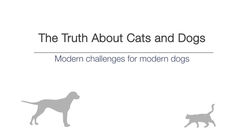 Thumbnail for entry Week 4 - Modern challenges for modern dogs