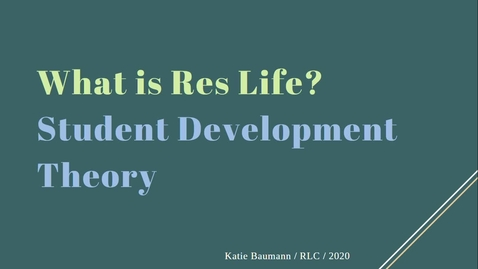Thumbnail for entry Student Development Theory - RA Training 2020