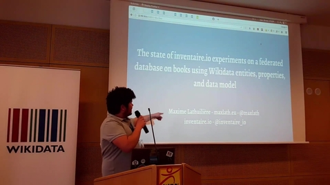 Thumbnail for entry Inventaire: Experiments on a federated database on books using Wikidata - Maxime Lathuilière