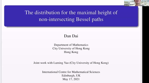 Thumbnail for entry The distribution for the maximal height of non-intersecting Bessel paths - Dan Dai