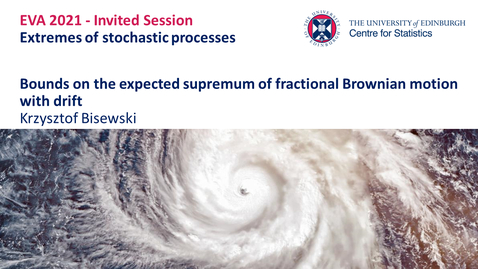 Thumbnail for entry Extremes of stochastic processes: Krzysztof Bisewski
