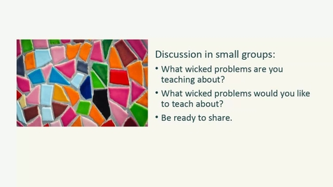 Thumbnail for entry Practical Strategies for Teaching about Wicked Problems - 2