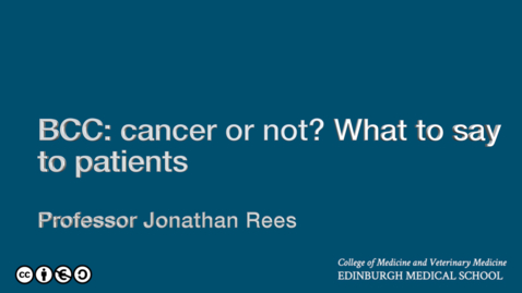 Thumbnail for entry BCC: cancer or not? What to discuss with patients.