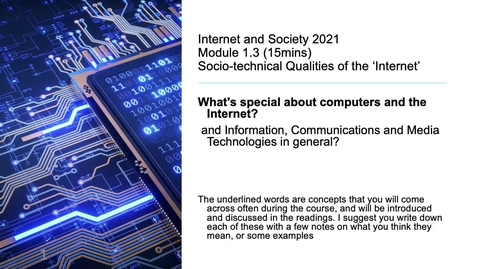 Thumbnail for entry 1.3 Internet and Society 2021 - Socio-technical Qualities of the Internet