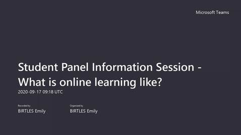 Thumbnail for entry Session 3: Student Panel Information Session - What is online learning like (PART 1)