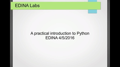 Thumbnail for entry [EDINA Labs] A practical introduction to Python