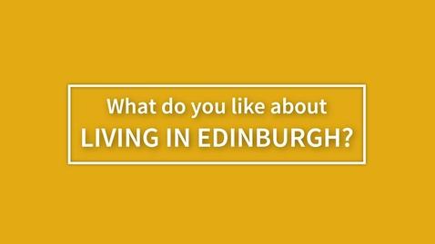 Thumbnail for entry Living in Edinburgh