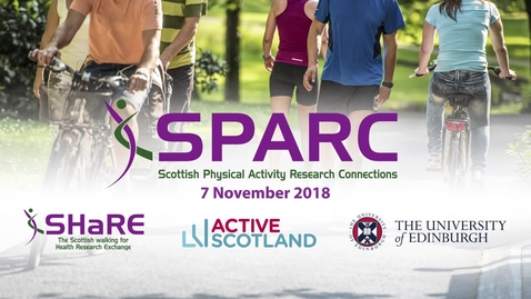 Thumbnail for entry SPARC Conference 2018  | Nicky Laing - Why do older adults start and continue to walk with organised walking?