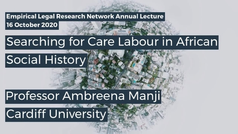 Thumbnail for entry ELRN 2020 Annual Lecture - Prof Ambreena Manji