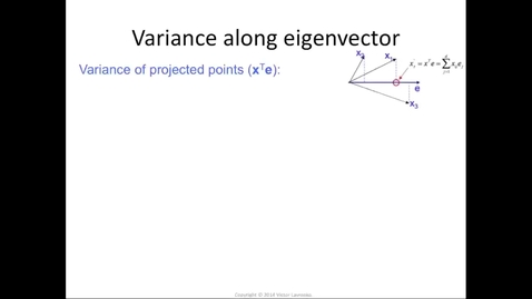 Thumbnail for entry Eigenvalue = variance along eigenvector