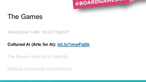 Thumbnail for entry Board Game Jam OER -Cultured AI (AI for Art)